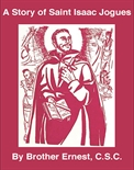 A Story of Saint Isaac Jogues