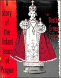 A Story of the Infant Jesus of Prague