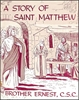 A Story of Saint Matthew
